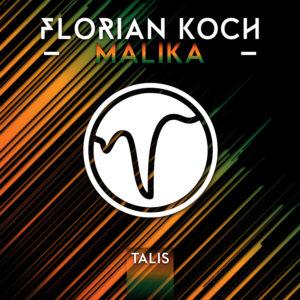 [TALIS 003] Florian Koch - Malika